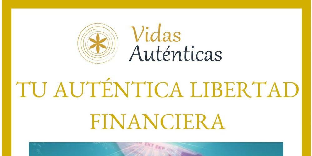 LA AUTÉNTICA LIBERTAD FINANCIERA